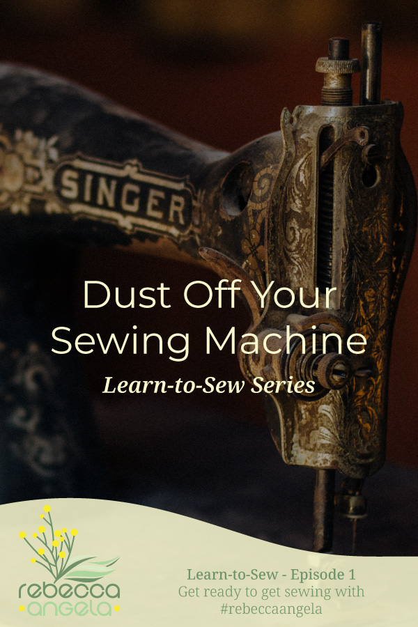 Dust Off Your Sewing Machine Pinterest Pin