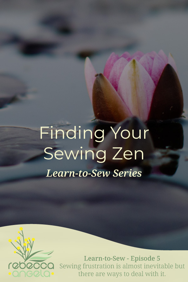 Finding Your Sewing Zen Pinterest Image