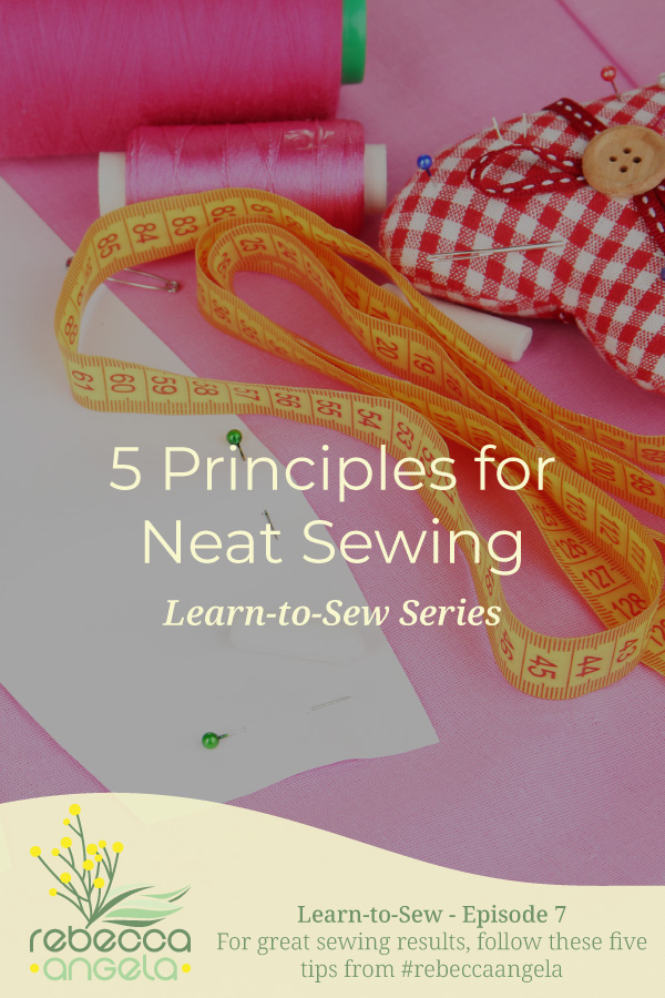 Principles for Neat Sewing Pinterest Image