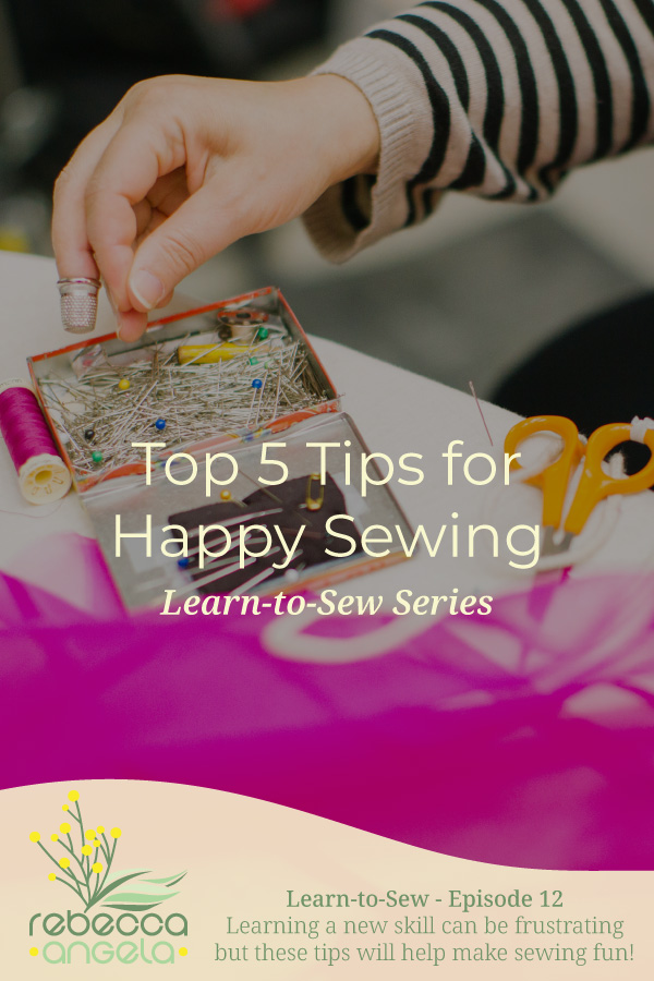 Tips for Happy Sewing Pinterest Image