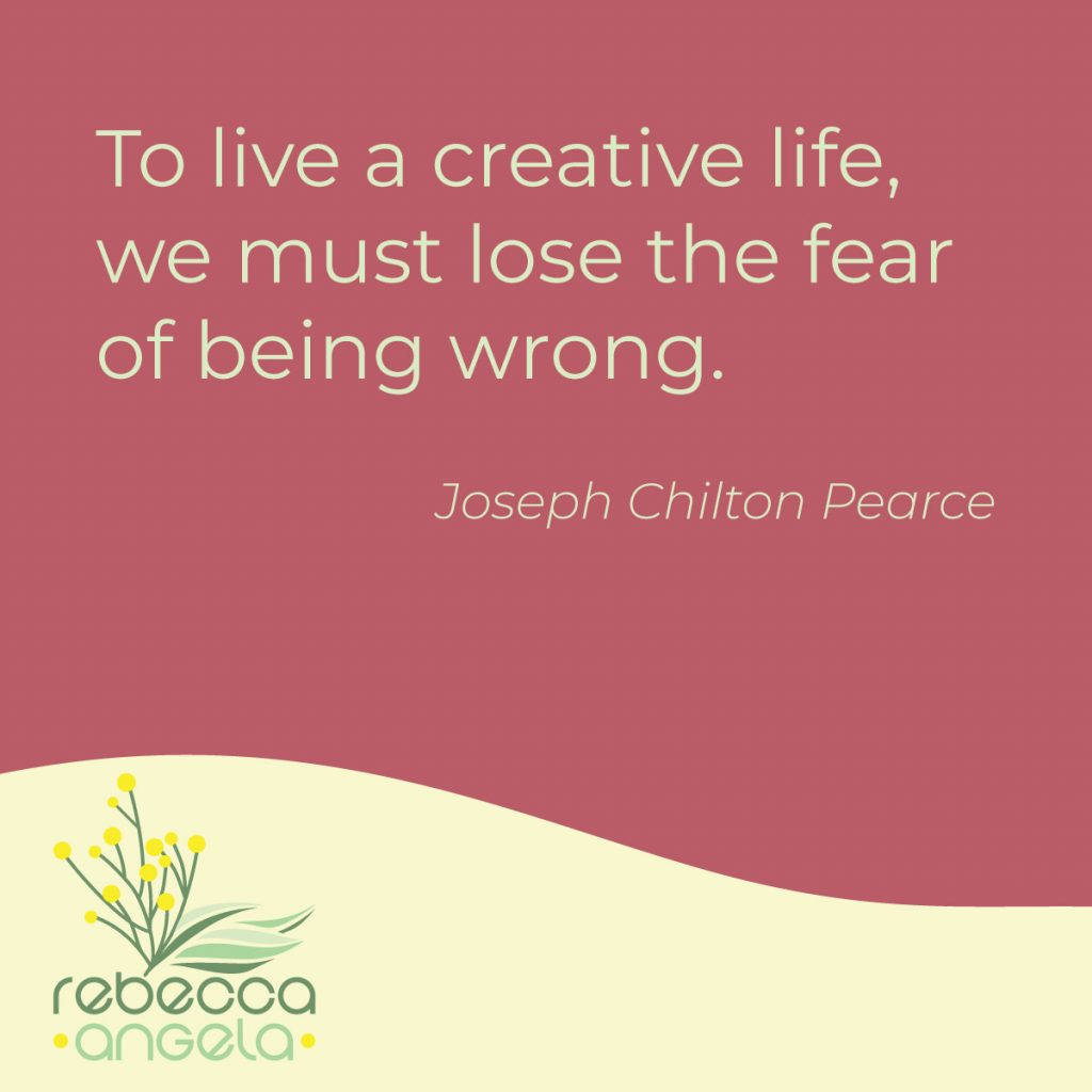 losing the fear of being wrong quote by Joseph Chilton Pearce